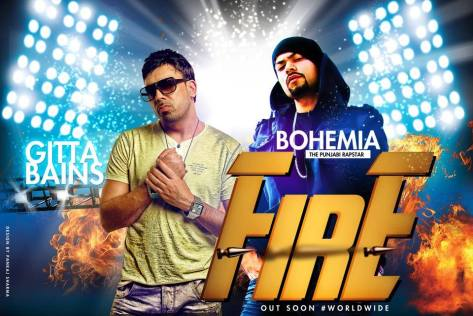 "Gitta Bains and Bohemia   Coming Soon "" Fire"""